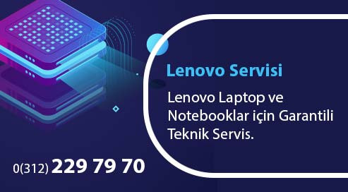 Ankara Lenovo Laptop ve Notebook Servisi