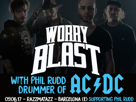 Worry Blast to open for Phil Rudd (AC/DC)