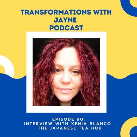 Episode 90: Xenia Blanco of The Japanese Tea Hub