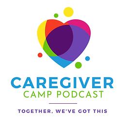 Caregiver Camp Podcast.png