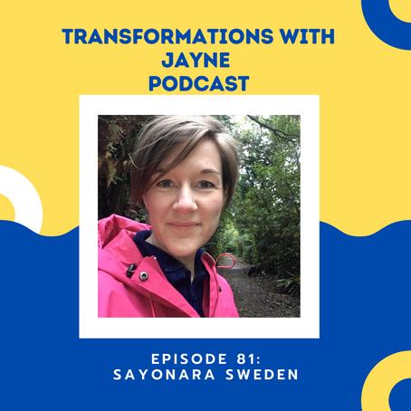 Episode 81: Sayonara Sweden