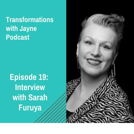 Episode 19: Interview with Sarah Furuya