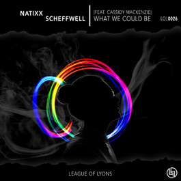 Natixx & Scheffwell - What We Could Be s
