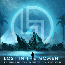 Pengwin X Natixx - Lost in the Moment