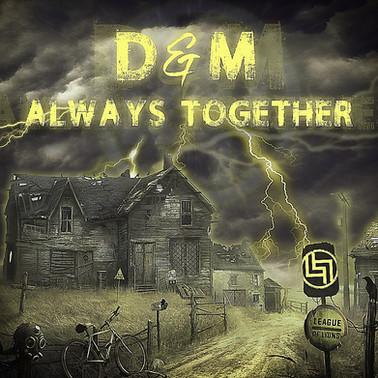 D&M - Always Together