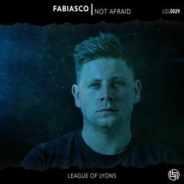Fabiasco - Not Afraid