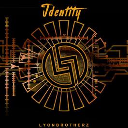 Lyonbrotherz - Identity