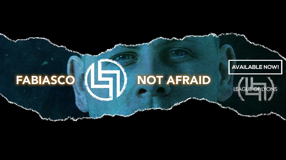 Fabiasco Not Afraid banner frei.png