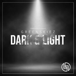 Greenskiez - Dark & Light