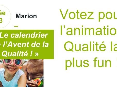Votez pour l'animation qualité la plus fun!! N°03: le calendrier de l'Avent de la Qualité!