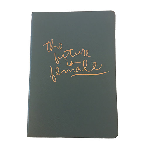 the future is female vegan leather bound lined journal