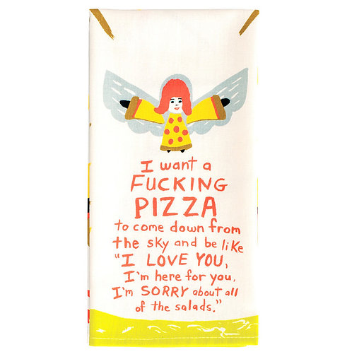 i want a fu*cking pizza dish towel