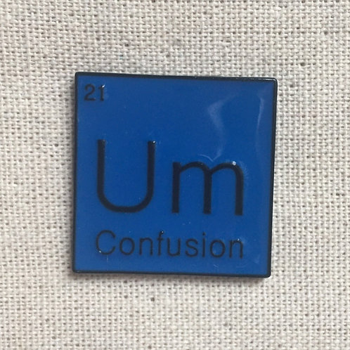 periodic table um confusion enamel pin