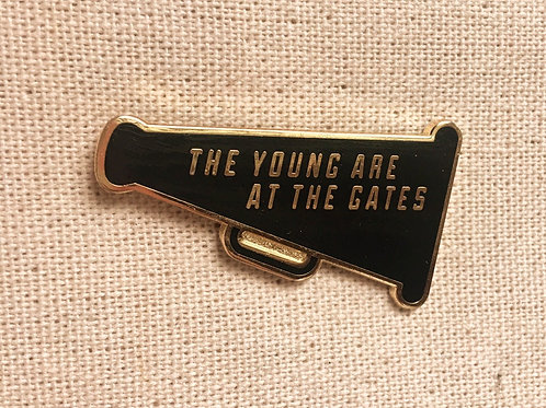 megaphone the young are at the gates enamel pin