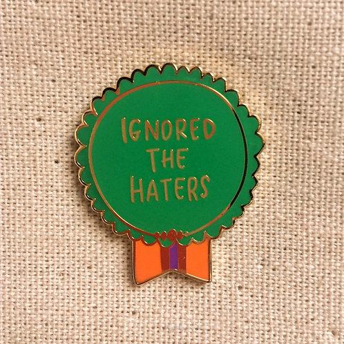 ignored the haters ribbon medal enamel pin