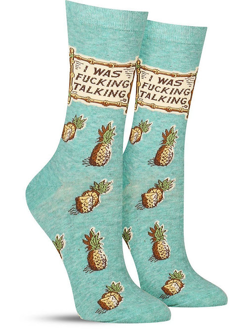 """i was fucking talking"" pineapple snarky socks"