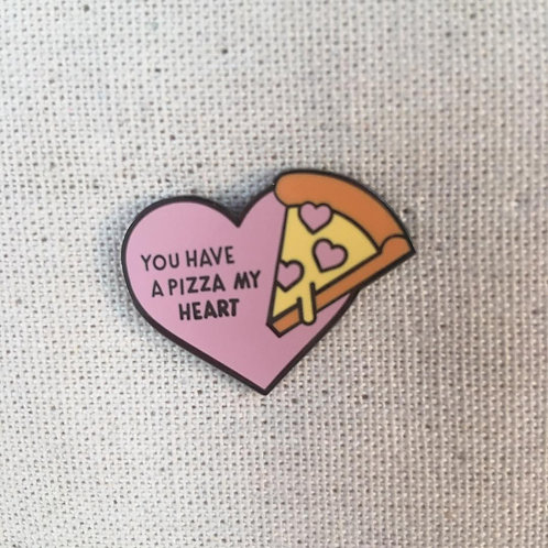 you've gota pizza my heart enamel pin