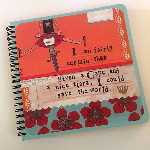 "curly girl ""given a cape and tiara i could save the world""spiral journal"