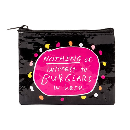 """nothing of interest to burglars in here"" zipper coin purse"
