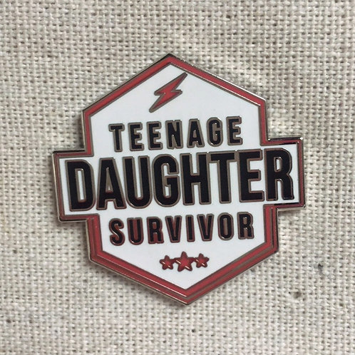 teenage daughter survivor enamel pin