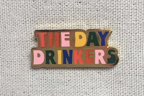 the day drinkers enamel pin
