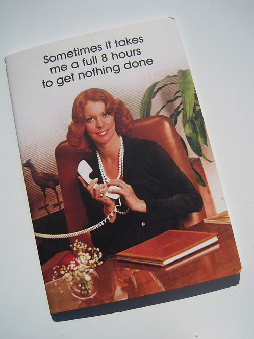 "ephemera ""sometimes it takes"" Funny office notebook"