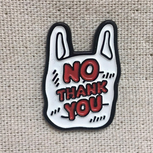 no thank you to plastic bags!! enamel pin