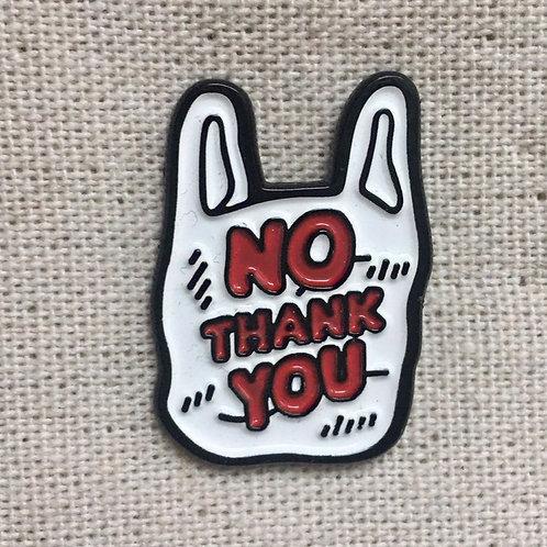 no thank you to plastic bags!! enamel pin