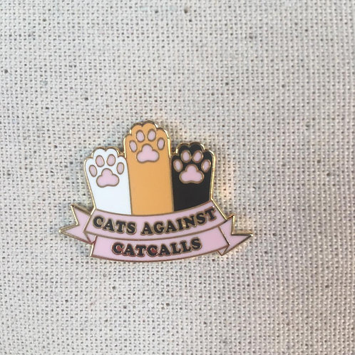 feminist cats against cat calls enamel pin