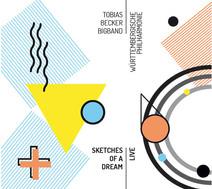 Tobias Becker Bigband -  Sketches Of A Dream