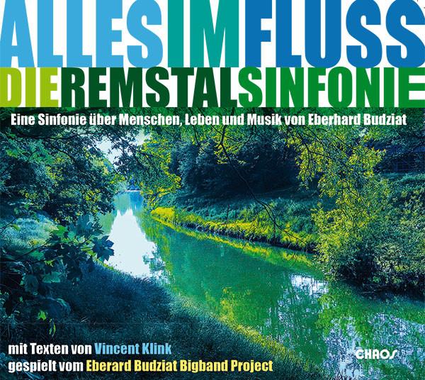 Eberhard Budziat Bigband Project - Alles im Fluss Remstalsinfonie