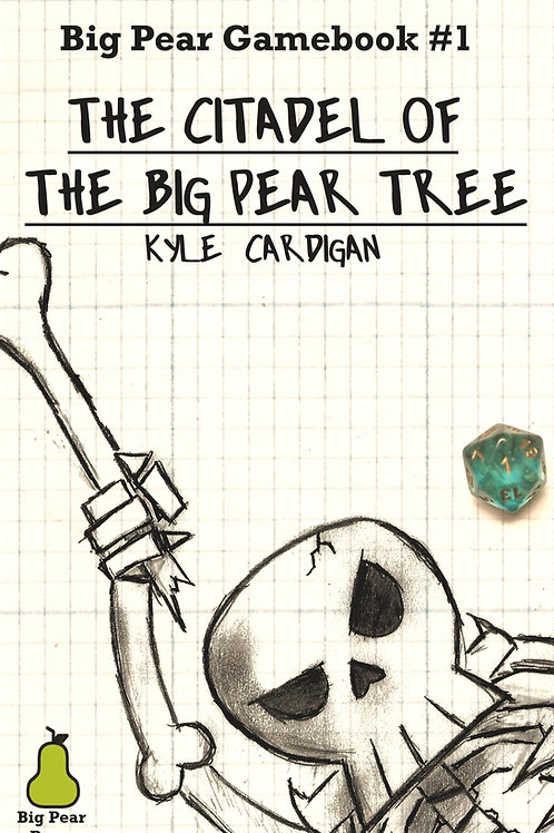 """The Citadel of The Big Pear Tree"" (Paperback + Digital)"