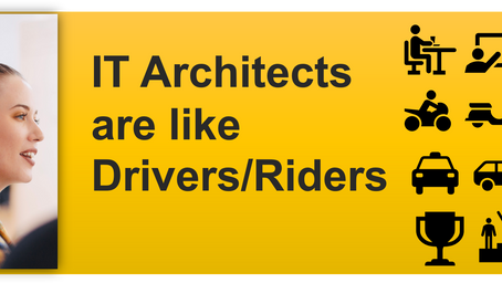 IT Architects are like Drivers/Riders