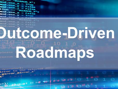 Outcome-Driven Roadmaps