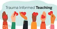 Trauma Informed Educators