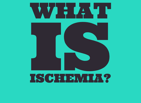 What is ischemia?