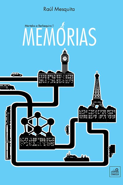 Martelos e Berbequins I - Memórias