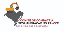 Comitê de Combate à Megamineração no RS.