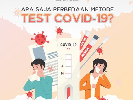 PERBEDAAN BEBERAPA METODE TEST COVID-19