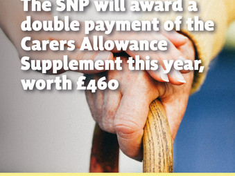 SNP Government will double Carers Allowance Supplement for This Year