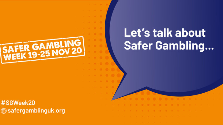SAFER GAMBLING WEEK 19-25 NOVEMBER 2020