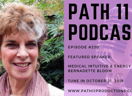 Path 11 Podcast Interview with Energy Healer Bernadette Bloom