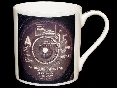 Do I Love You (Tamla) Fine China Mug
