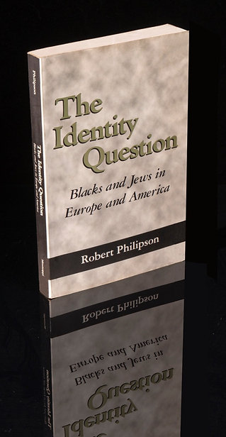The Identity Question: Blacks and Jews in Europe and America