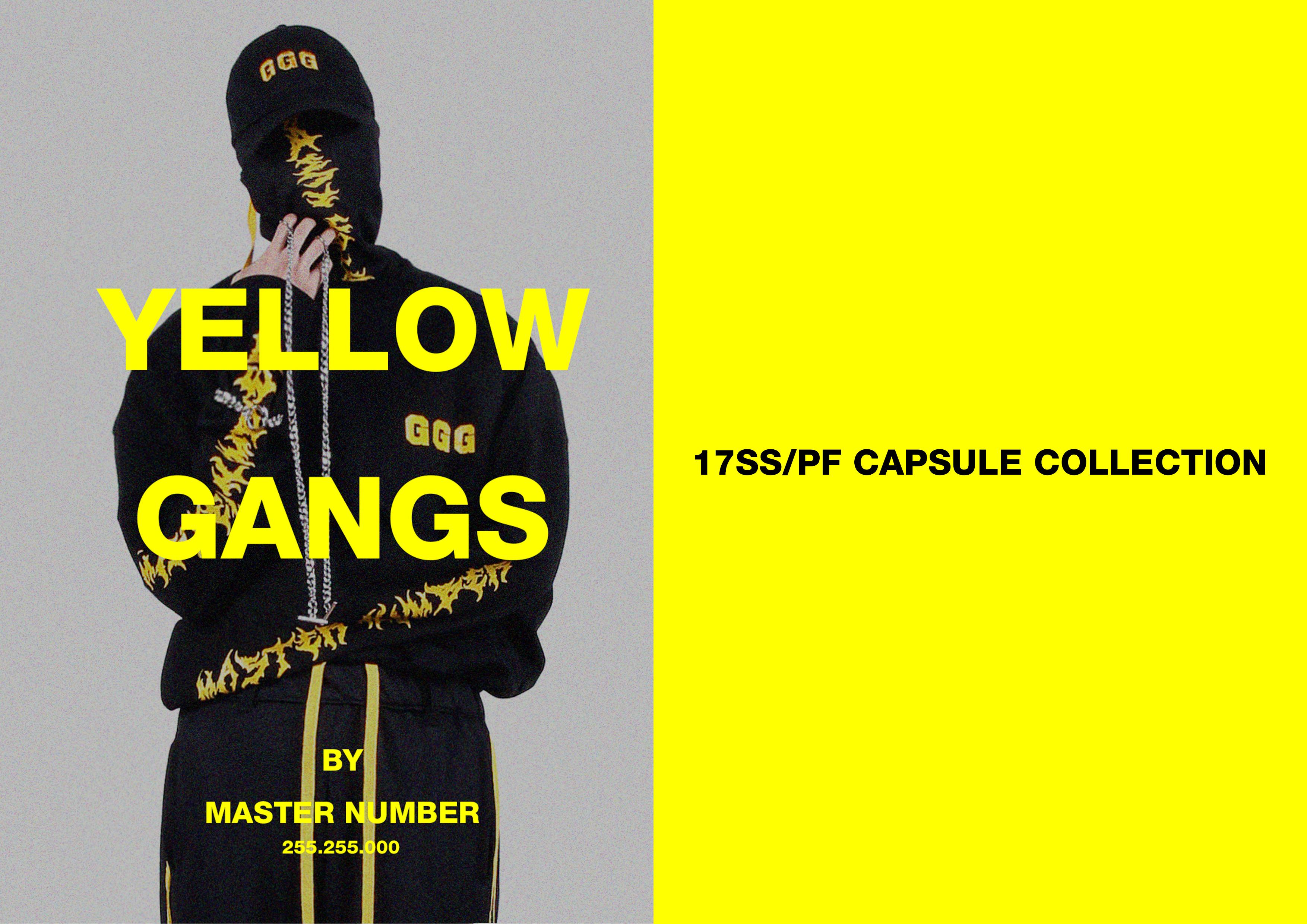 17SS/PF CAPPSULE : YELLOW GANGS