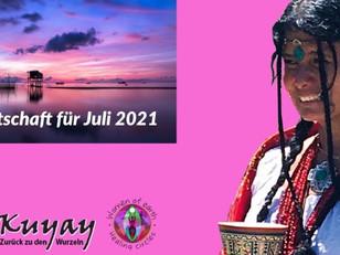 Eine Botschaft für Juli 2021