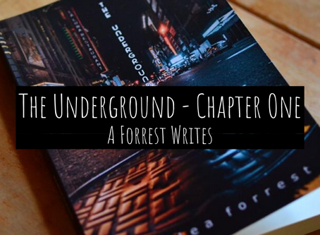 The Underground - Chapter One
