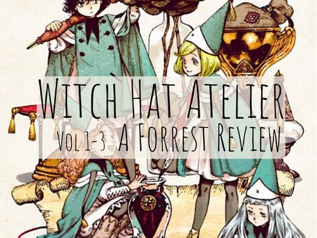 Witch Hat Atelier Volumes 1-3 - A Forrest Review