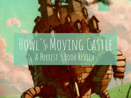 Howl's Moving Castle - A Forrest's Book Review