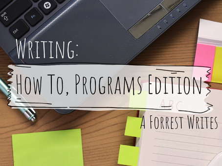 Writing: How To, Programs Edition